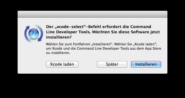 """Die """"Command Line Tools"""" werden benötigt"""